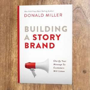 Apparel Entrepreneurship Building A Storybrand