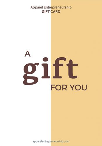 Apparel Entrepreneurship Gift Card