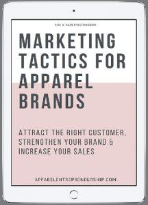 Marketing Tactics For Apparel Brands
