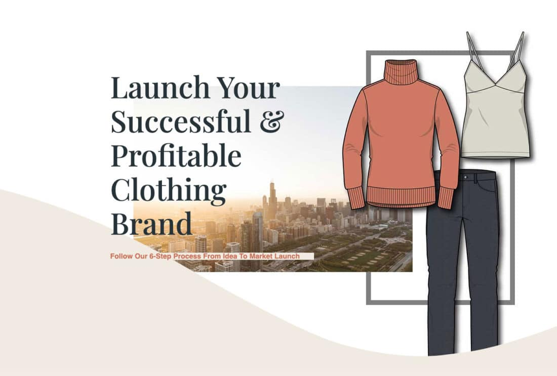 How To Successfully Launch A Clothing Line