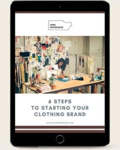 6 steps to starting your clothing brand