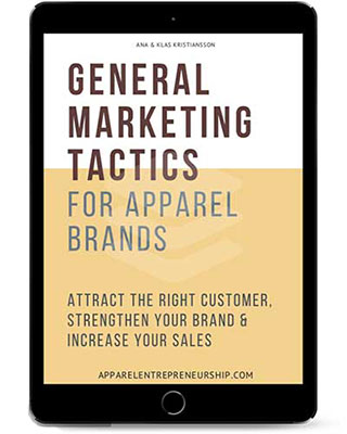 General marketing tactics for apparel brands