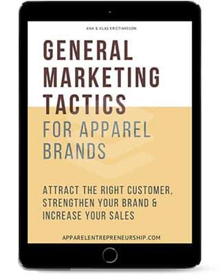 General marketing tactics for apparel brands
