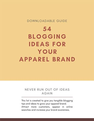 54 blogging ideas for your apparel brand